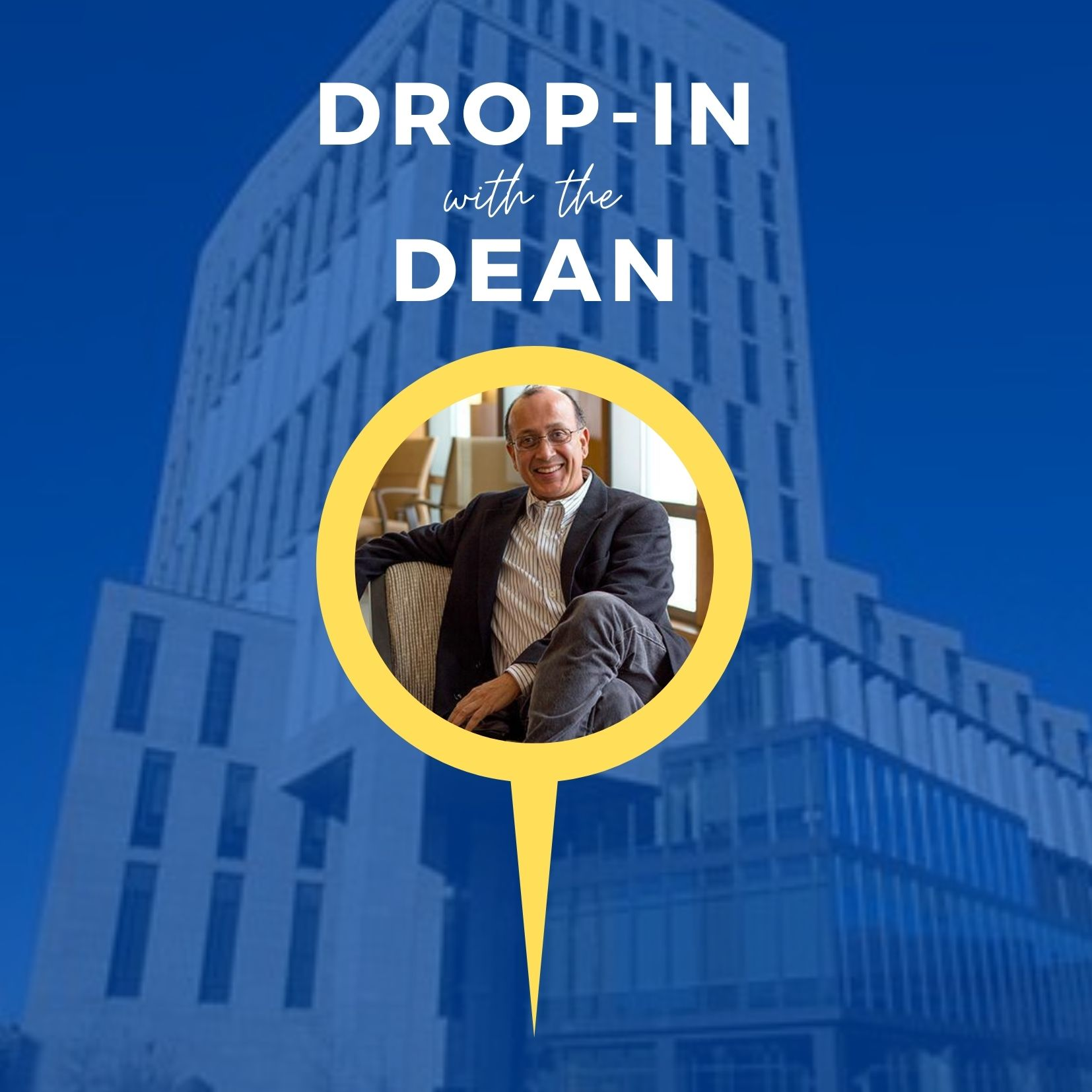 Drop In with the Dean