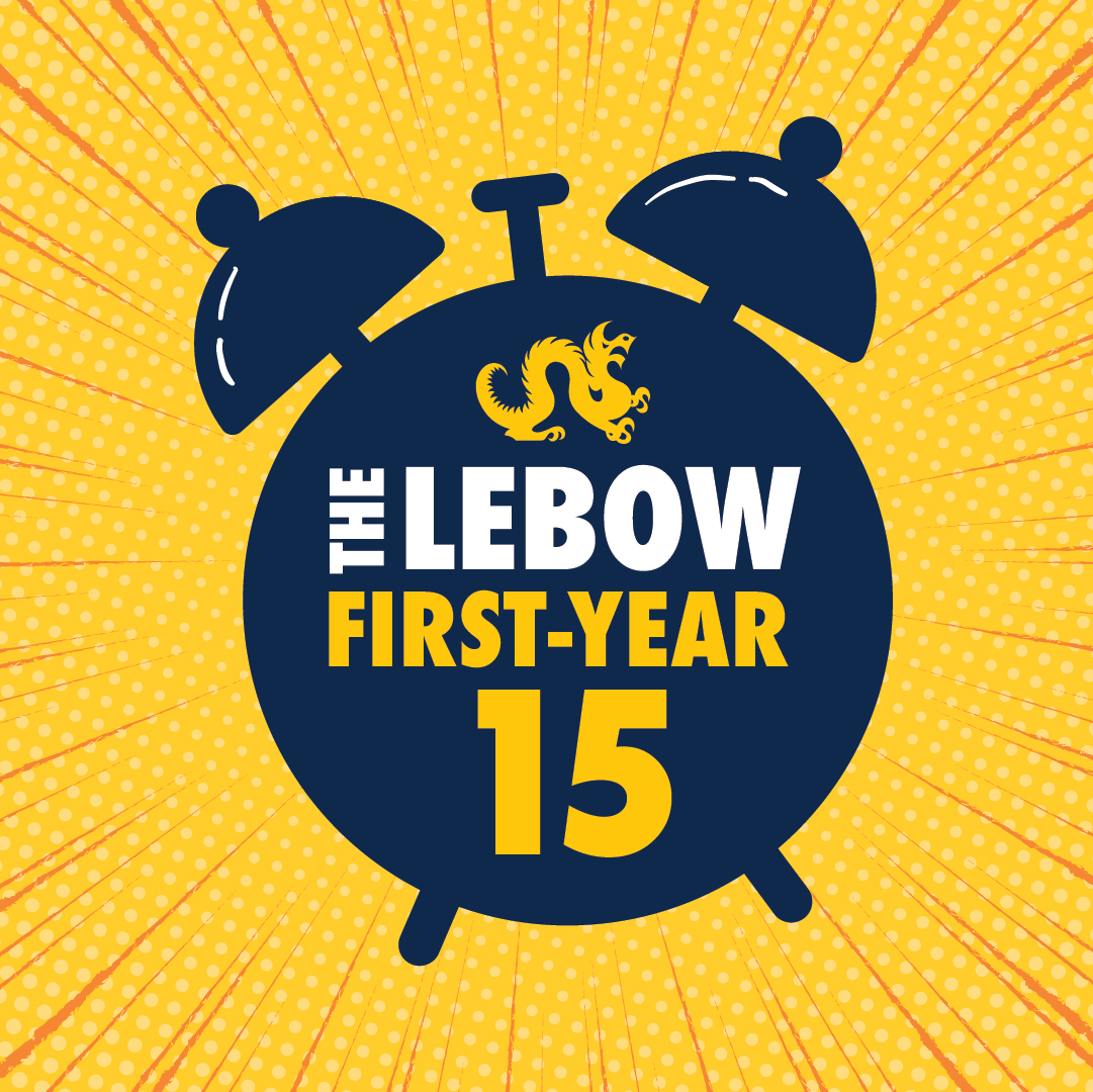 The LeBow First-Year 15