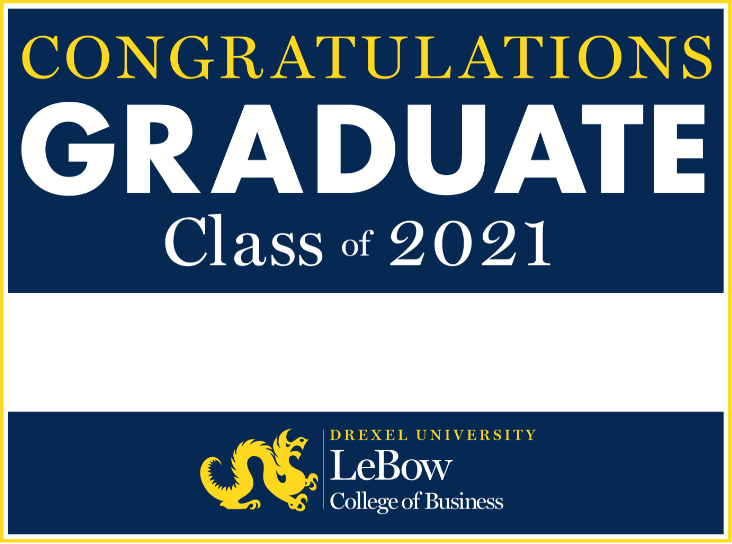 Preview of Fillable Lawn Sign for 2021 LeBow Graduates