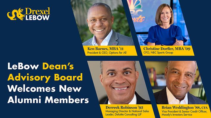 Four Drexel LeBow alumni join LeBow's Dean's Advisory Board